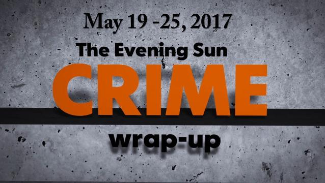 Watch: Crime-wrap up for May 19 - 25