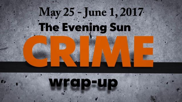 Watch: crime wrap-up for May 25-June 1