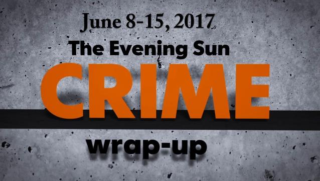 Crime wrap-up for June 8-15
