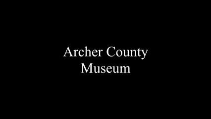 Museum Monday: The Archer County Museum