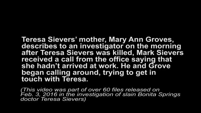 Investigators interview Teresa Sievers' mother Mary Ann Groves