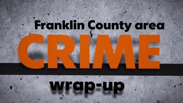 Get up-to-date on Franklin County crime with our wrap-up.